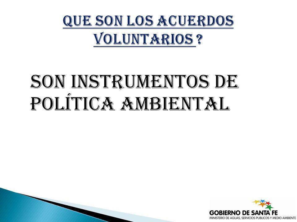 son instrumentos de política ambiental