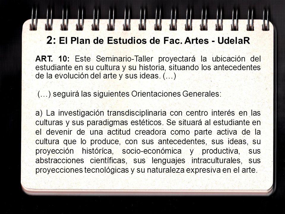 2: El Plan de Estudios de Fac. Artes - UdelaR ART.