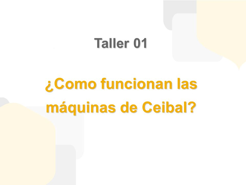 ¿Como funcionan las máquinas de Ceibal? Taller 01