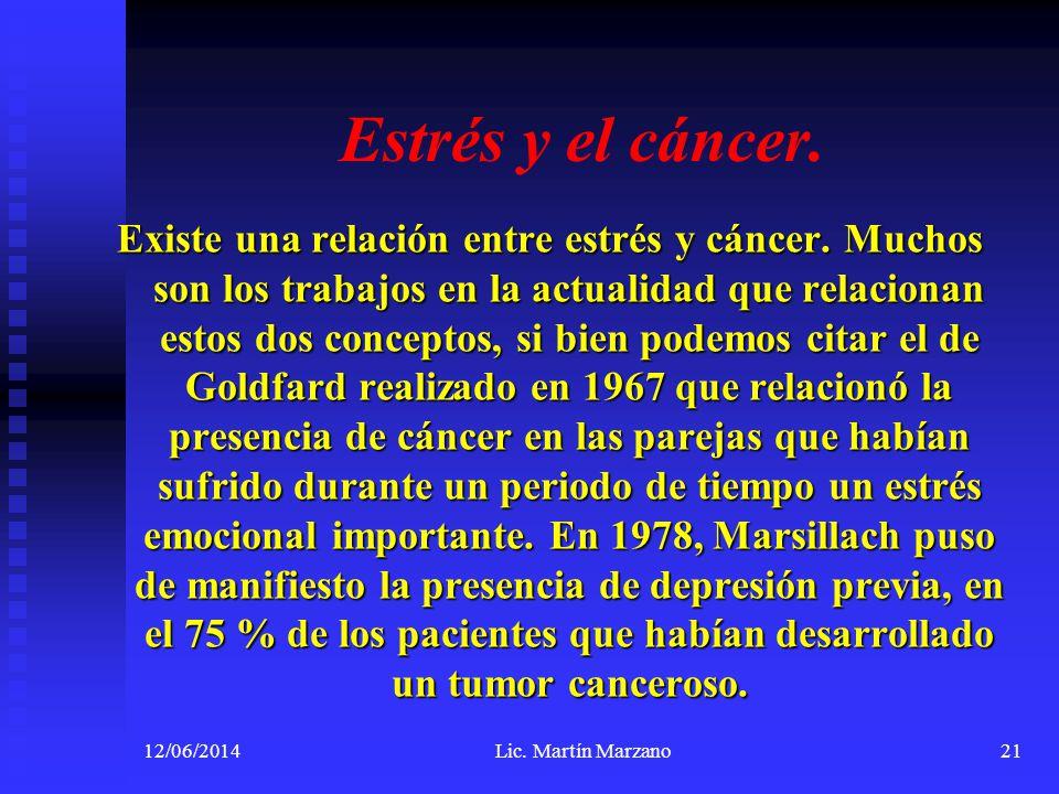 Estrés y el cáncer.Existe una relación entre estrés y cáncer.