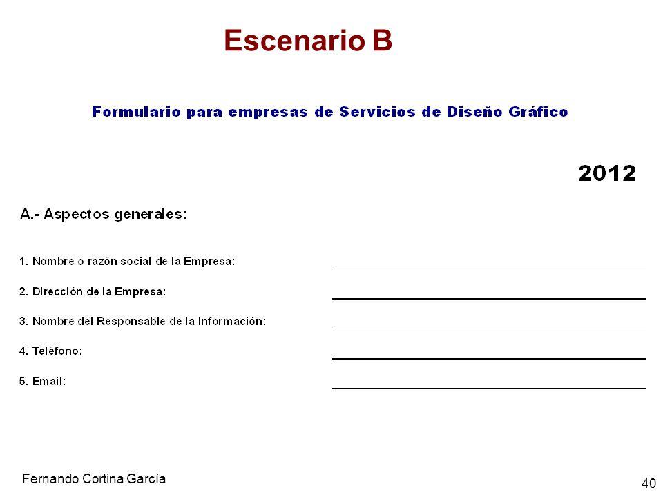Fernando Cortina García 40 Escenario B