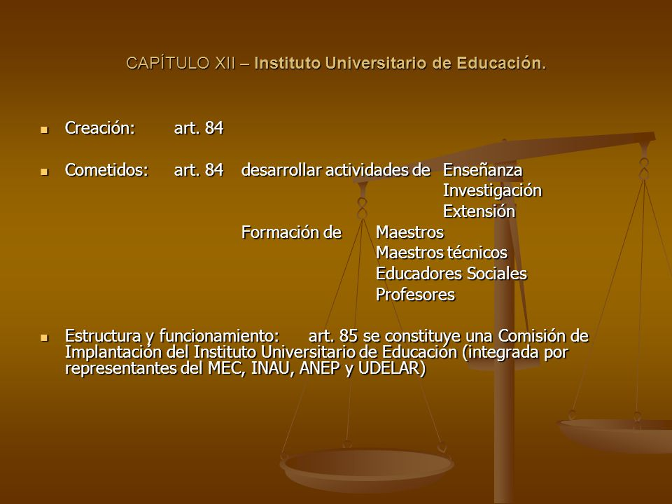 CAPÍTULO XII – Instituto Universitario de Educación.
