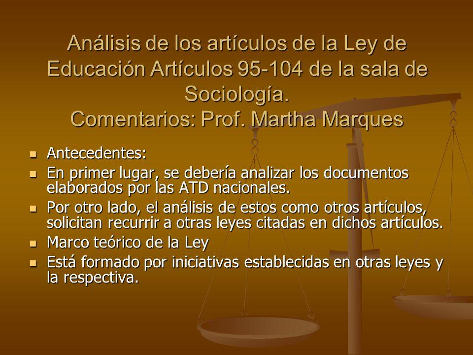 Análisis de los artículos de la Ley de Educación Artículos 95-104 de la sala de Sociología.