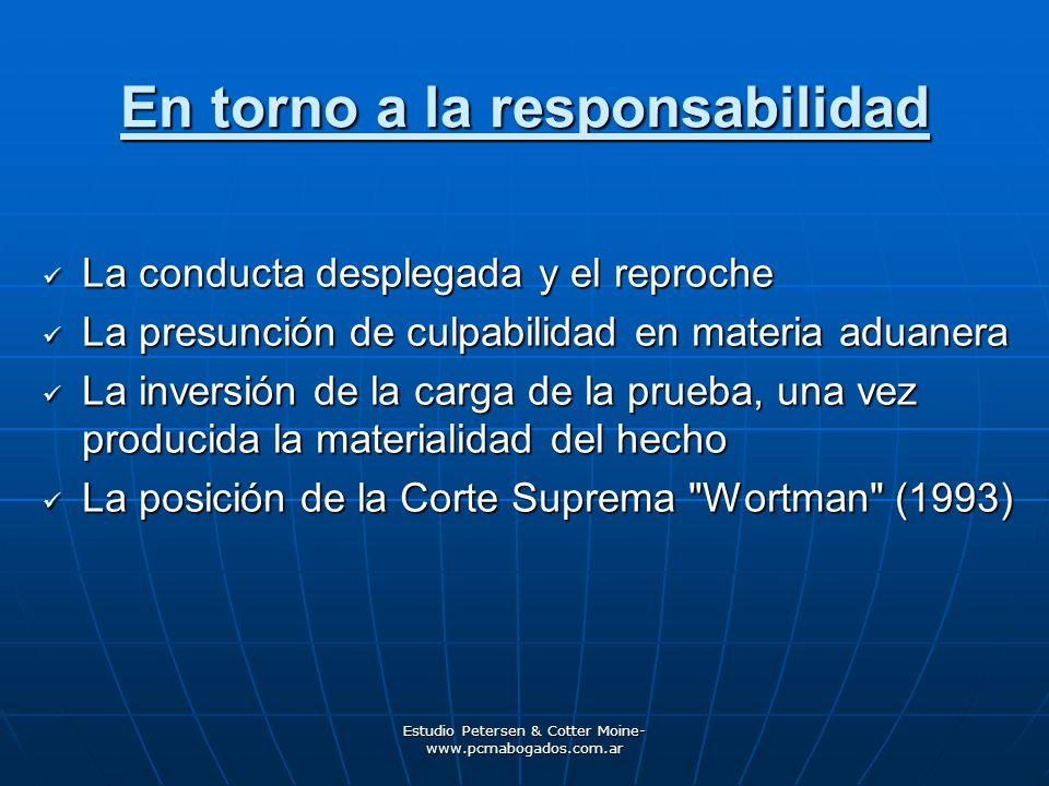 Estudio Petersen & Cotter Moine- www.pcmabogados.com.ar En torno a la responsabilidad La posición de la Corte en la infracción de declaración inexacta.