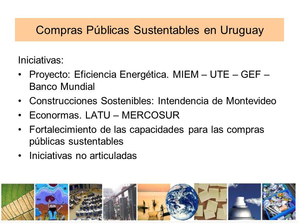 Fortalecimiento de las capacidades para las compras públicas sustentables en Uruguay OBJETIVOS: Fortalecer la capacidad del país de implementar CPS a través del testeo del enfoque del proceso de Marrakech.