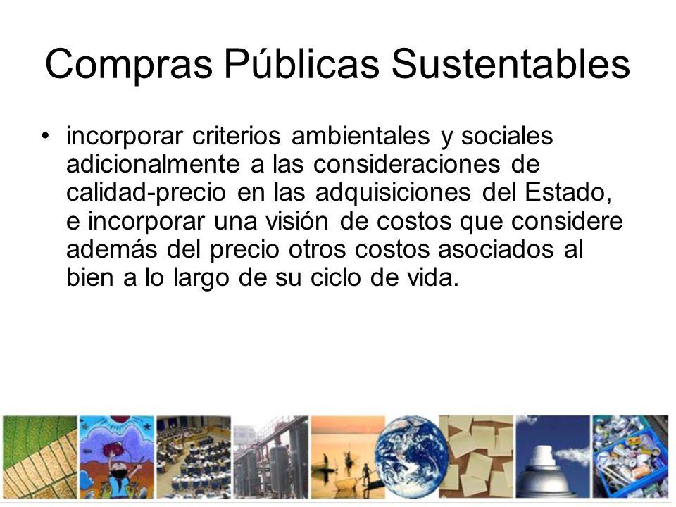 Compras públicas sustentables: Cómo.Bienes preferibles: mejor desempeño ambiental y social.