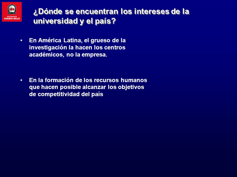 En América Latina, el grueso de la investigación la hacen los centros académicos, no la empresa. En la formación de los recursos humanos que hacen pos