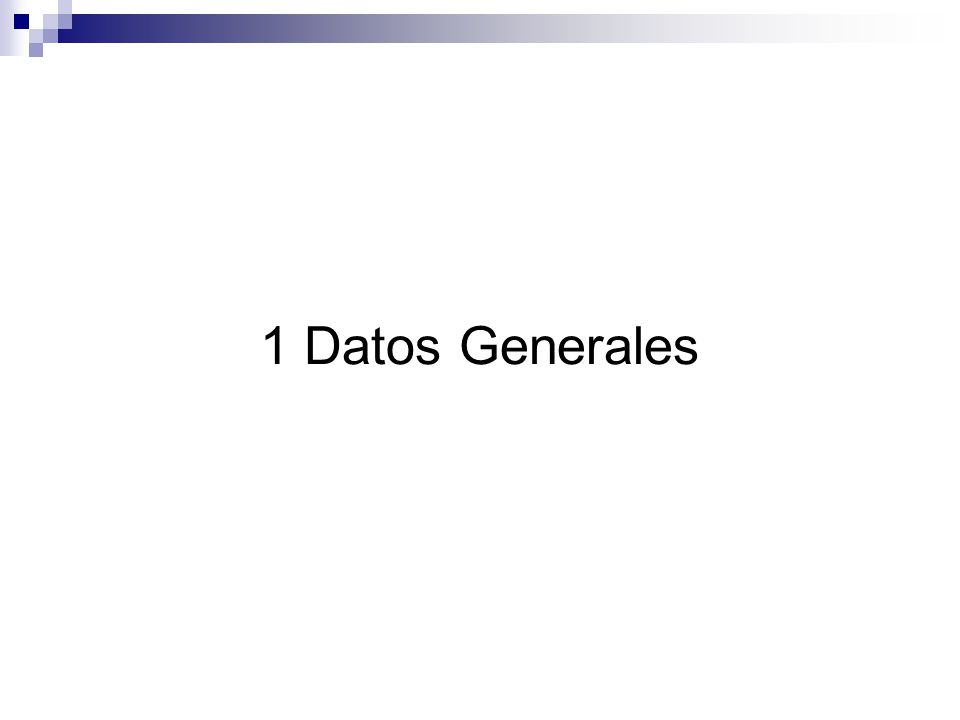 1 Datos Generales