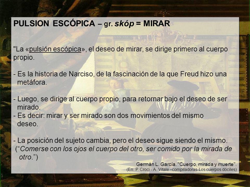 PULSION ESCÓPICA – gr.