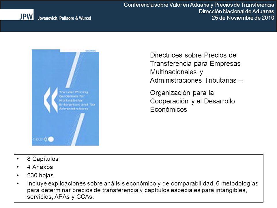 Conferencia sobre Valor en Aduana y Precios de Transferencia Dirección Nacional de Aduanas 25 de Noviembre de 2010 8 Capítulos 4 Anexos 230 hojas Incl