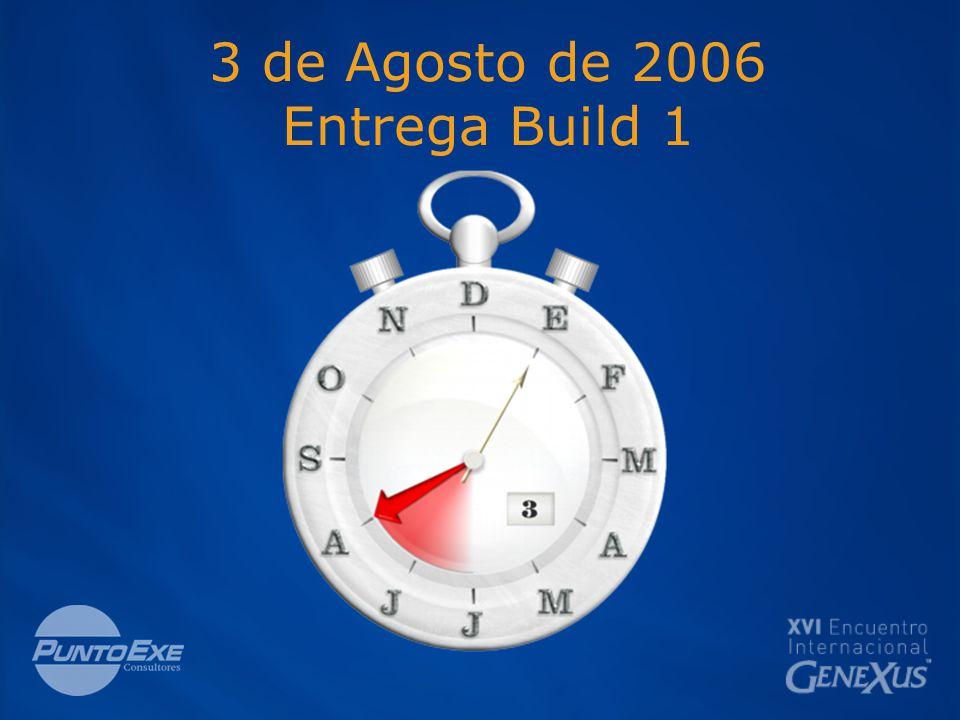 3 de Agosto de 2006 Entrega Build 1