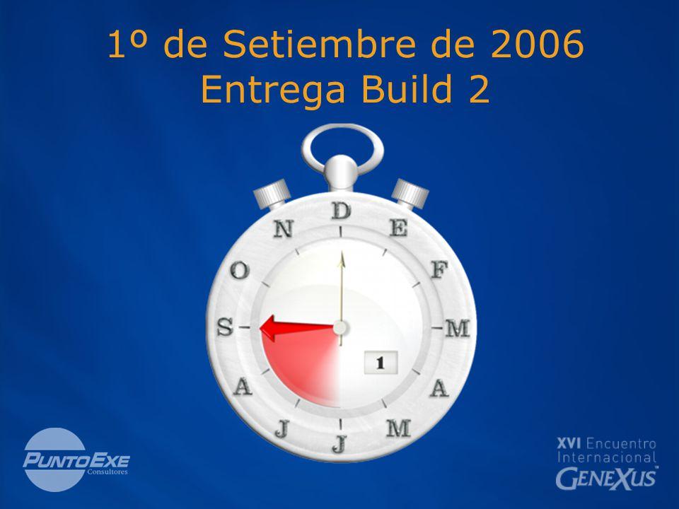 1º de Setiembre de 2006 Entrega Build 2
