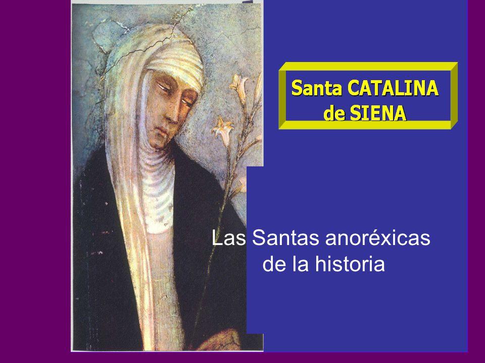 Las Santas anoréxicas de la historia