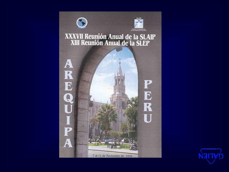 XIII REUNION DE LA SOCIEDAD LATINOAMERICANA DE ENDOCRINOLOGIA PEDIATRICA ( SLEP ) 7 AL 11 DE NOVIEMBRE DE 1999 Arequipa - Perú