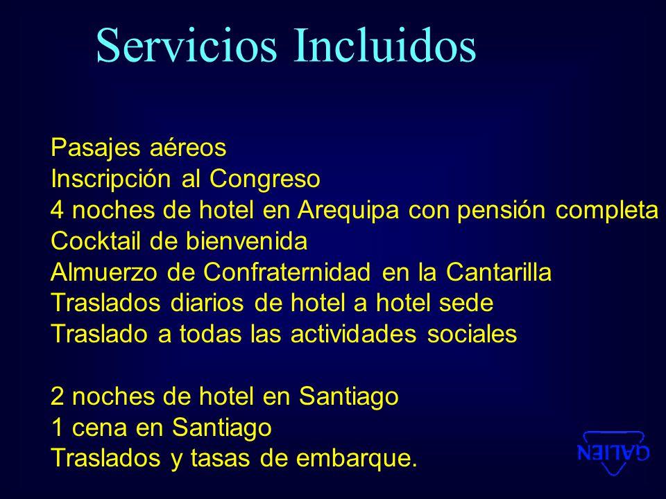 Pasajes aéreos Inscripción al Congreso 4 noches de hotel en Arequipa con pensión completa Cocktail de bienvenida Almuerzo de Confraternidad en la Cantarilla Traslados diarios de hotel a hotel sede Traslado a todas las actividades sociales 2 noches de hotel en Santiago 1 cena en Santiago Traslados y tasas de embarque.