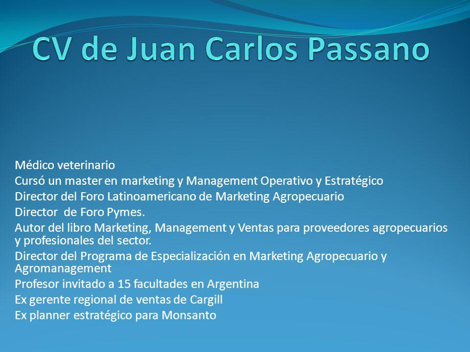 Médico veterinario Cursó un master en marketing y Management Operativo y Estratégico Director del Foro Latinoamericano de Marketing Agropecuario Director de Foro Pymes.