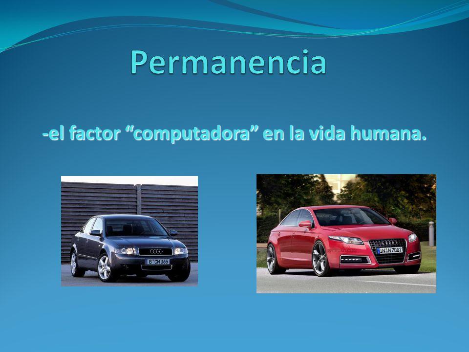 -el factor computadora en la vida humana.