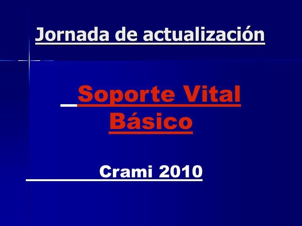 Jornada de actualización Soporte Vital Básico Crami 2010