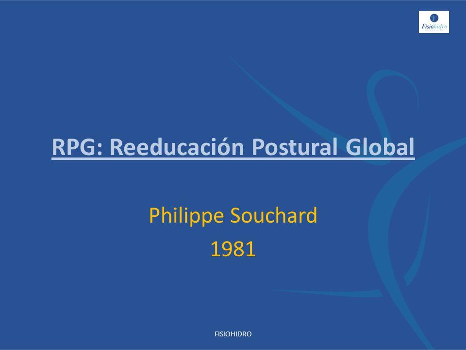 RPG: Reeducación Postural Global Philippe Souchard 1981 FISIOHIDRO