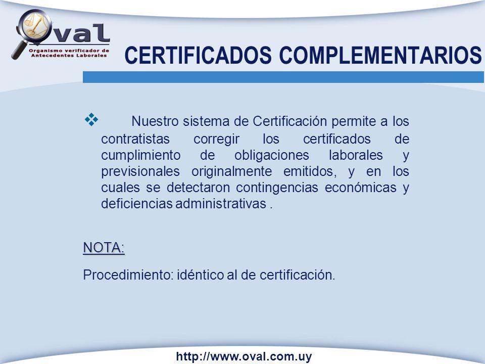 CERTIFICADOS COMPLEMENTARIOS Nuestro sistema de Certificación permite a los contratistas corregir los certificados de cumplimiento de obligaciones lab