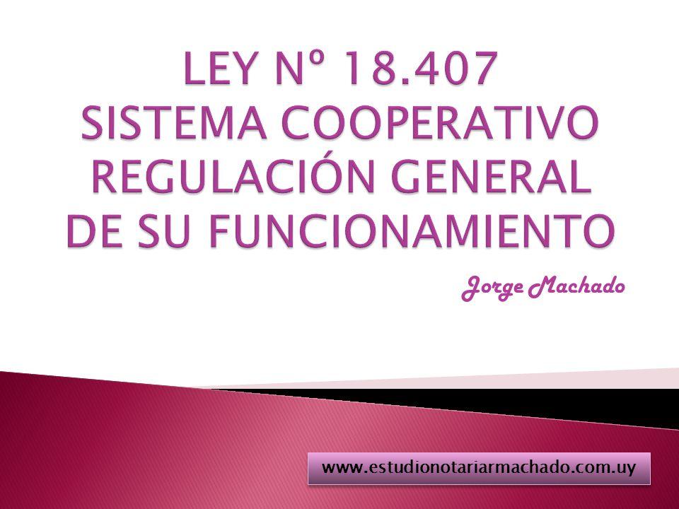 Cooperativas De Vivienda www.estudionotariarmachado.com.uy