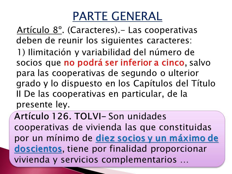 PARTE GENERAL Artículo 8º.