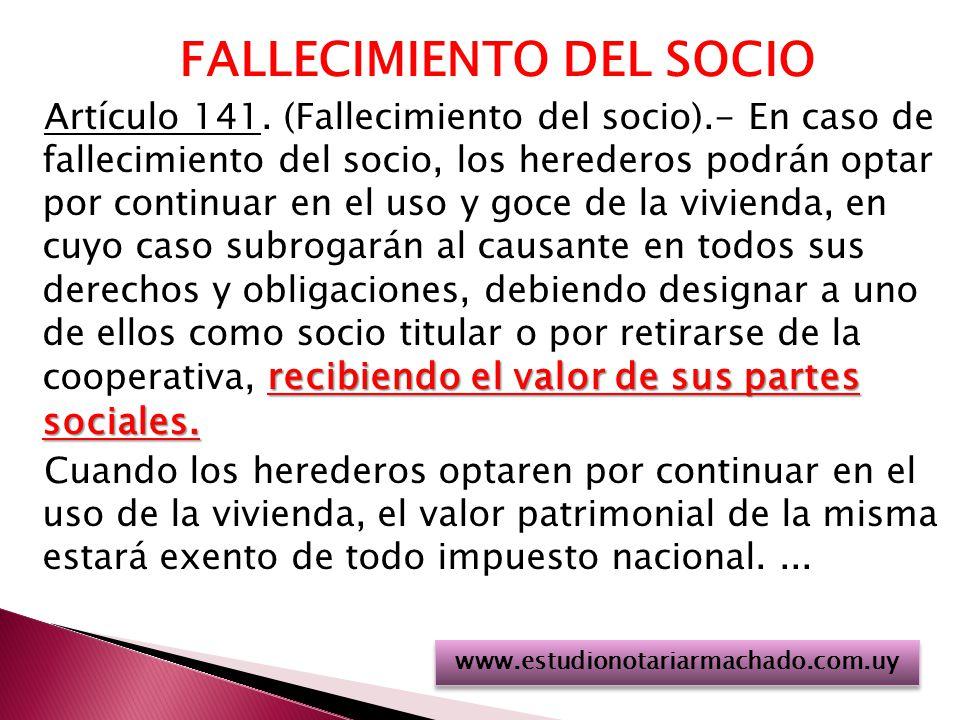 FALLECIMIENTO DEL SOCIO recibiendo el valor de sus partes sociales.