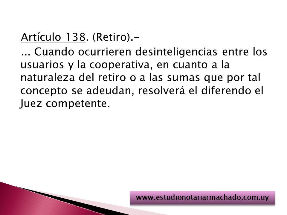 Artículo 138.(Retiro).-...