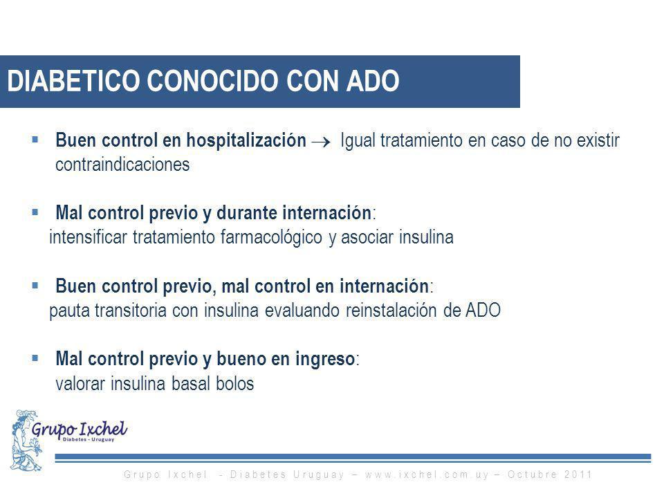 Buen control en hospitalización Igual tratamiento en caso de no existir contraindicaciones Mal control previo y durante internación : intensificar tra