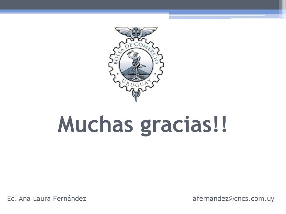 Muchas gracias!! Ec. Ana Laura Fernándezafernandez@cncs.com.uy
