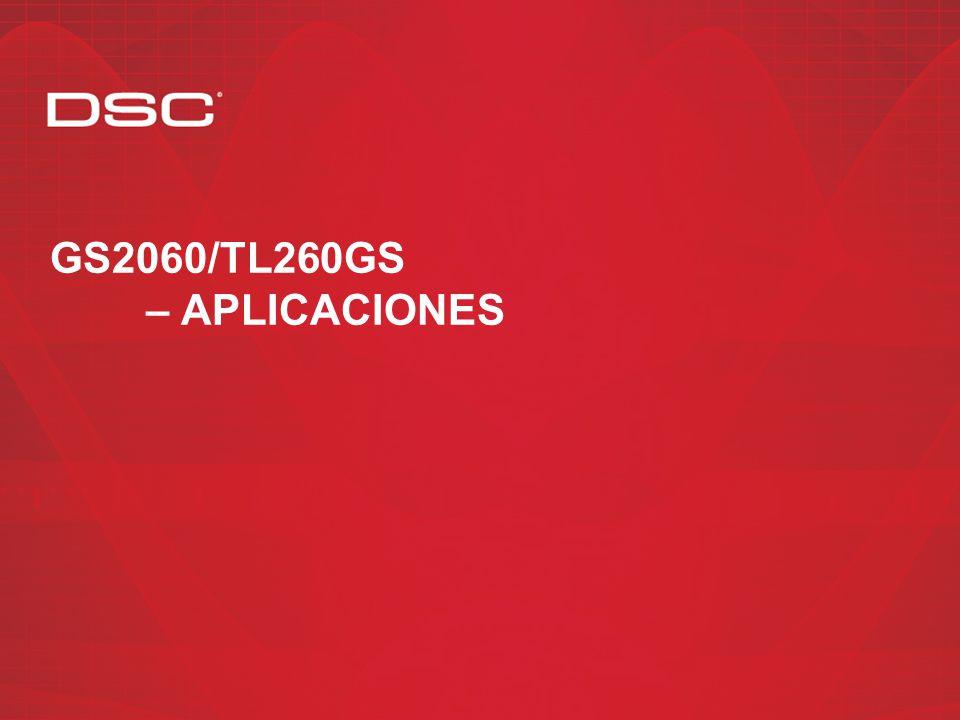 Instalaciones UL/ULC – Residencial Requerimientos UL de Supervisión/Prueba periódica AplicacionesModoGS2060TL260GS Canal Primario Canal de respaldo Fu
