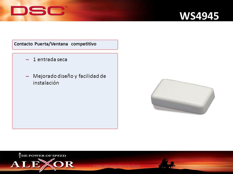 2-Way Wireless Security Suite WS4945 Contacto Puerta/Ventana competitivo – 1 entrada seca – Mejorado diseño y facilidad de instalación