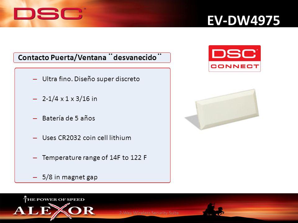 2-Way Wireless Security Suite EV-DW4975 Contacto Puerta/Ventana ¨desvanecido¨ – Ultra fino. Diseño super discreto – 2-1/4 x 1 x 3/16 in – Batería de 5
