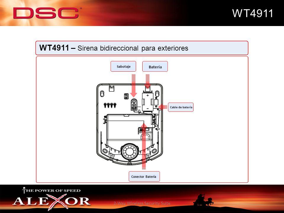 2-Way Wireless Security Suite WT4911 WT4911 – Sirena bidireccional para exteriores Sabotaje Batería Cable de batería Conector Batería