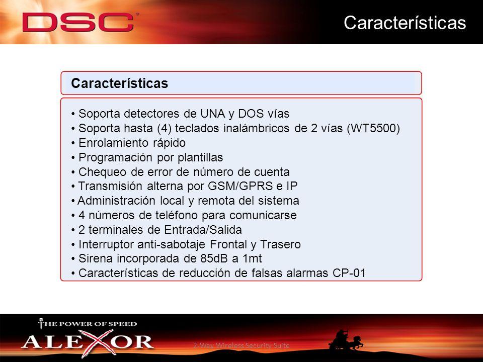2-Way Wireless Security Suite Características Soporta detectores de UNA y DOS vías Soporta hasta (4) teclados inalámbricos de 2 vías (WT5500) Enrolami