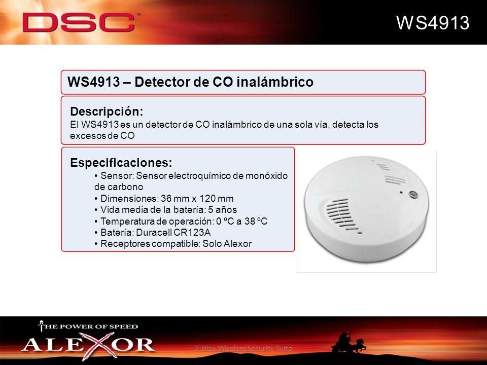 2-Way Wireless Security Suite WS4913 WS4913 – Detector de CO inalámbrico Descripción: El WS4913 es un detector de CO inalámbrico de una sola vía, dete