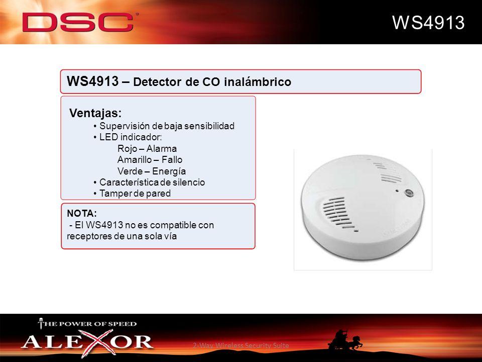 2-Way Wireless Security Suite WS4913 WS4913 – Detector de CO inalámbrico Ventajas: Supervisión de baja sensibilidad LED indicador: Rojo – Alarma Amari