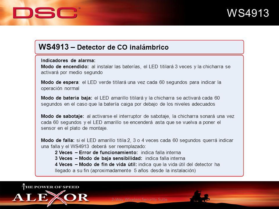 2-Way Wireless Security Suite WS4913 WS4913 – Detector de CO inalámbrico Indicadores de alarma: Modo de encendido: al instalar las baterías, el LED ti