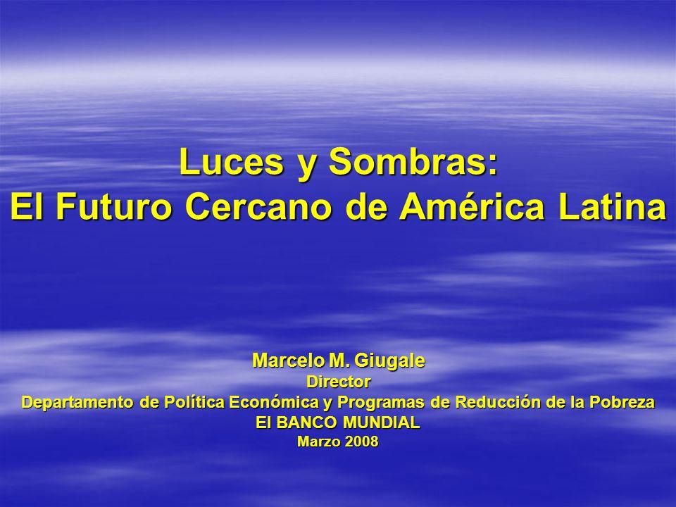 Luces y Sombras: El Futuro Cercano de América Latina Marcelo M.