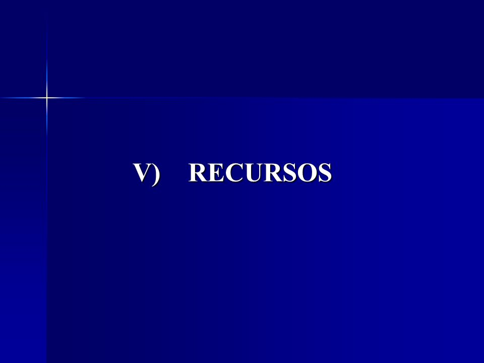 V) RECURSOS