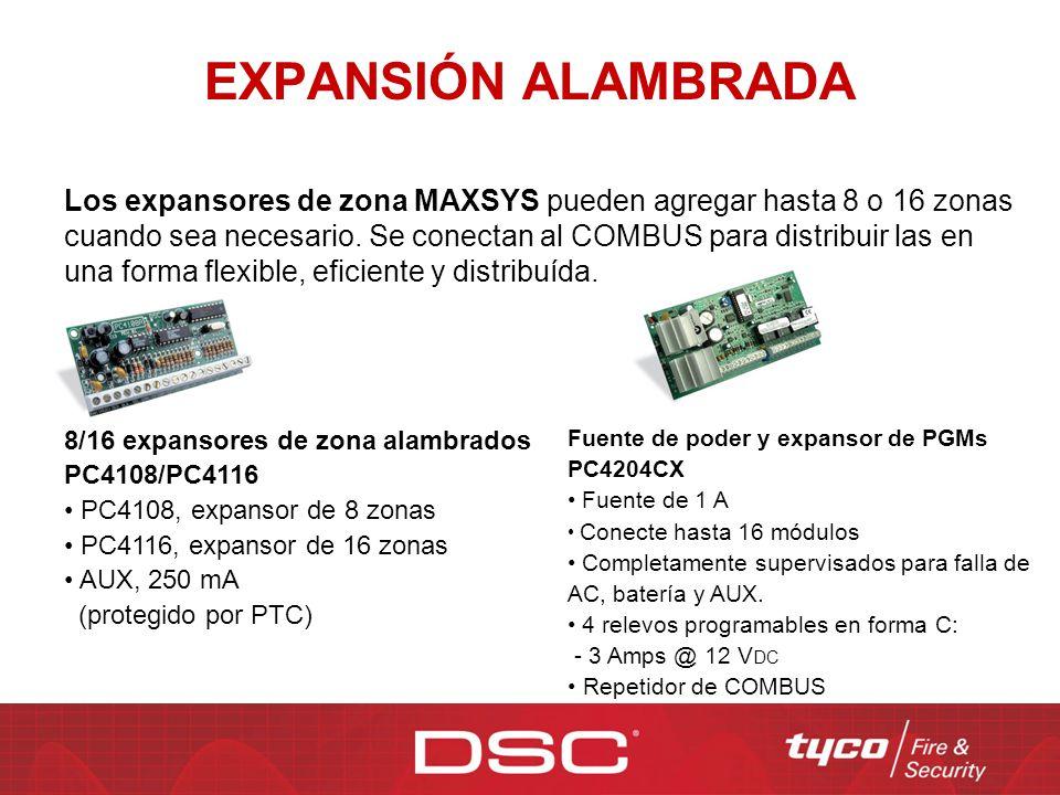 EXPANSIÓN ALAMBRADA Los expansores de zona MAXSYS pueden agregar hasta 8 o 16 zonas cuando sea necesario. Se conectan al COMBUS para distribuir las en