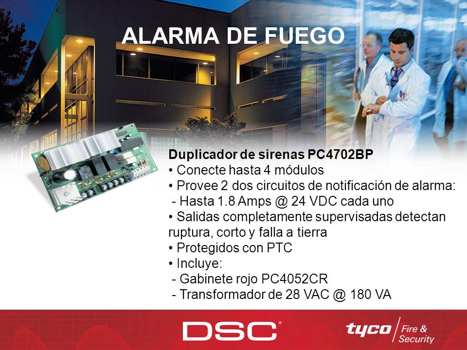 ALARMA DE FUEGO Duplicador de sirenas PC4702BP Conecte hasta 4 módulos Provee 2 dos circuitos de notificación de alarma: - Hasta 1.8 Amps @ 24 VDC cad