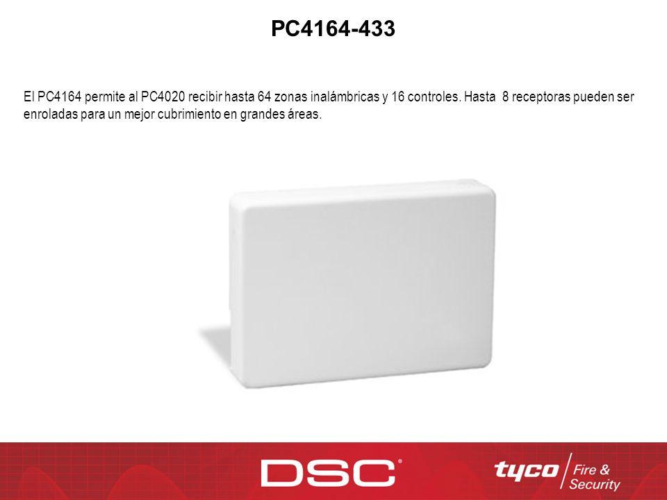 PC4164-433 El PC4164 permite al PC4020 recibir hasta 64 zonas inalámbricas y 16 controles. Hasta 8 receptoras pueden ser enroladas para un mejor cubri