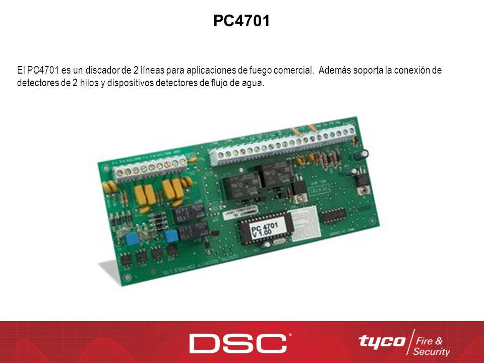 PC4701 El PC4701 es un discador de 2 líneas para aplicaciones de fuego comercial. Además soporta la conexión de detectores de 2 hilos y dispositivos d