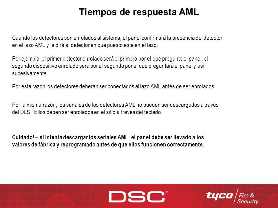Tiempos de respuesta AML Cuando los detectores son enrolados al sistema, el panel confirmará la presencia del detector en el lazo AML y le dirá al det