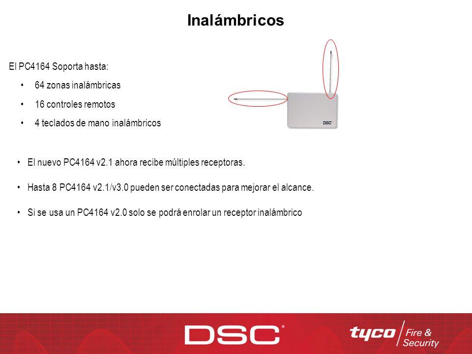 El PC4164 Soporta hasta: 64 zonas inalámbricas 16 controles remotos 4 teclados de mano inalámbricos El nuevo PC4164 v2.1 ahora recibe múltiples recept