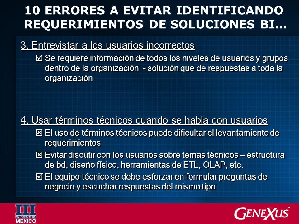 10 ERRORES A EVITAR IDENTIFICANDO REQUERIMIENTOS DE SOLUCIONES BI… 3.