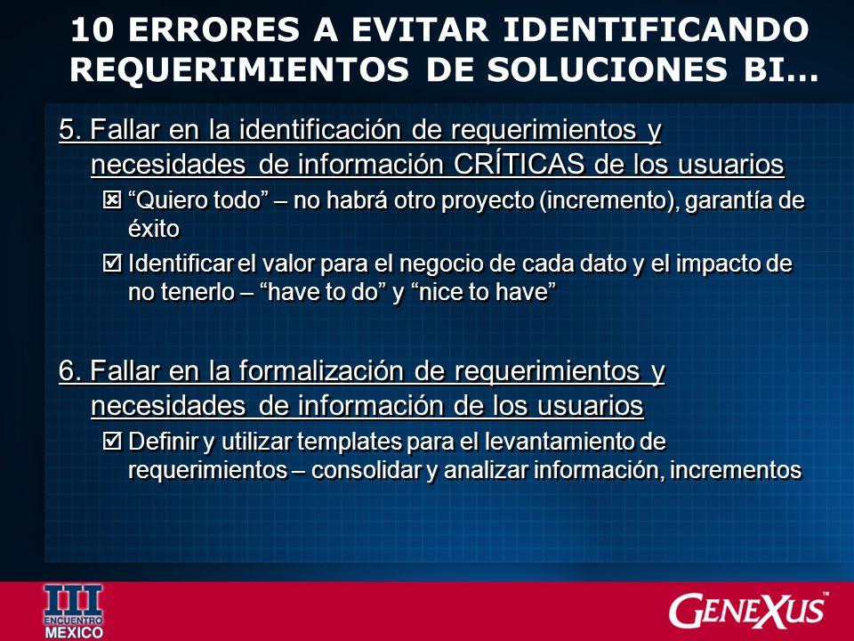 10 ERRORES A EVITAR IDENTIFICANDO REQUERIMIENTOS DE SOLUCIONES BI… 5.