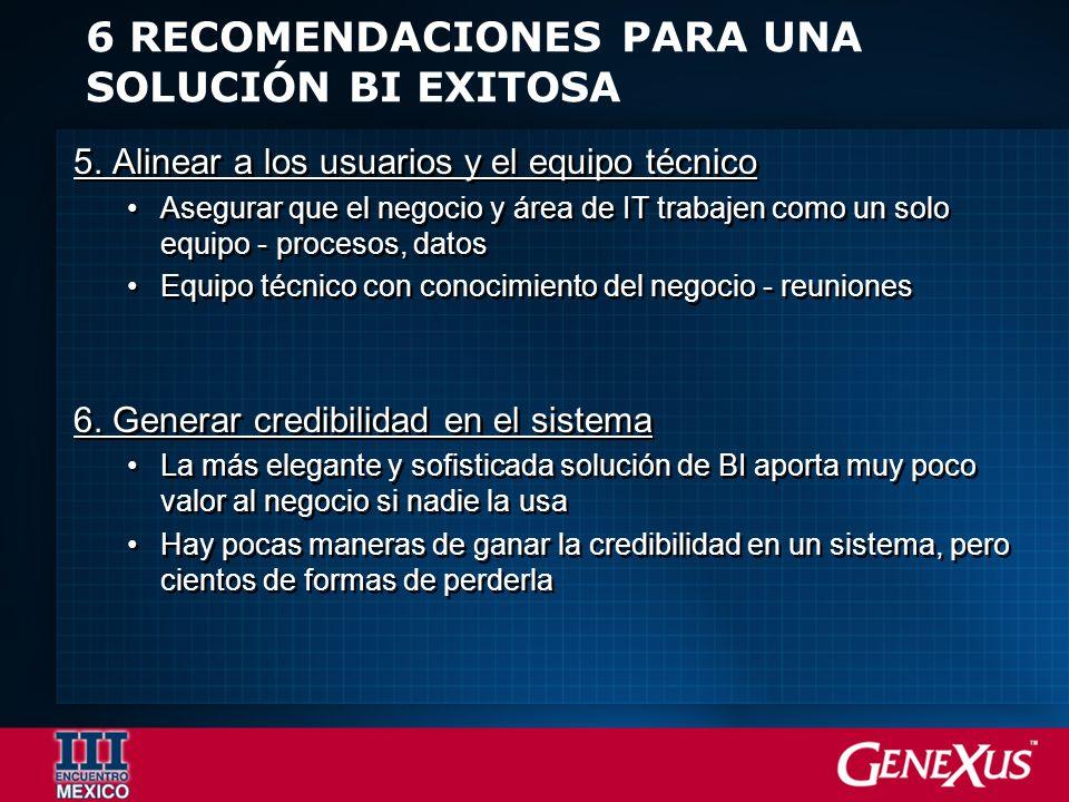 6 RECOMENDACIONES PARA UNA SOLUCIÓN BI EXITOSA 5.