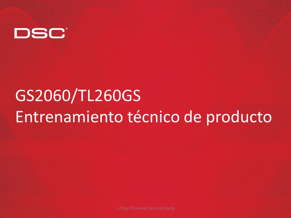 2-Way Wireless Security Suite GS2060/TL260GS – Instalación y programación